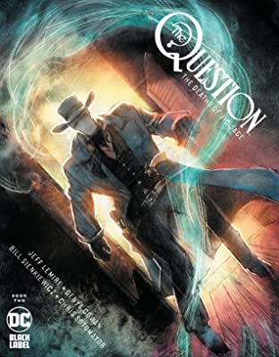 The Question: The Deaths of Vic Sage (2019-) No.2