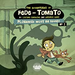 The Adventures of Fede and Tomato Tome 2: Florencia Must Be Saved!
