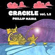 Crackle Vol. 1.5