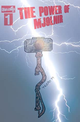 THE POWER OF MJOLNIR No.1