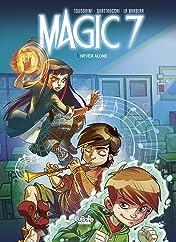 Magic 7 Vol. 1: Never Alone