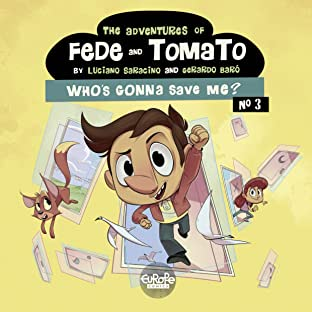 The Adventures of Fede and Tomato Tome 3: Who's Gonna Save Me?