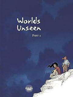 Worlds Unseen Vol. 2