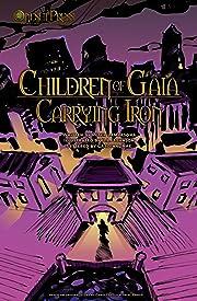 Children of Gaia: Carrying Iron