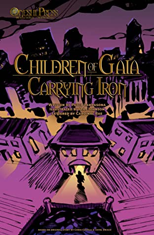 Children of Gaia: Carrying Iron