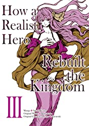 How a Realist Hero Rebuilt the Kingdom Tome 3