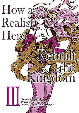 How a Realist Hero Rebuilt the Kingdom Vol. 3