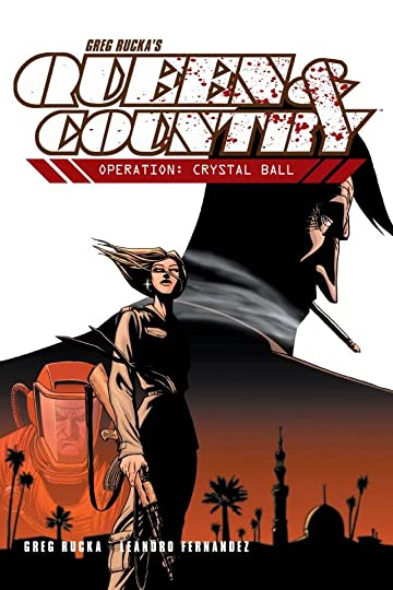 Queen & Country Tome 3: Operation: Crystal Ball