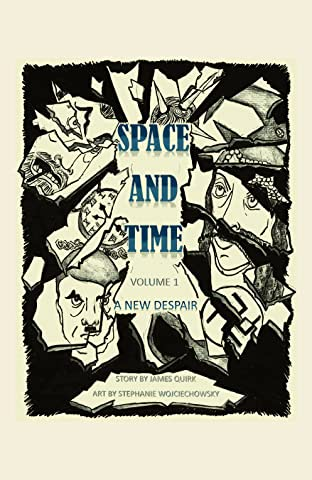Space and Time Vol. 1: A New Despair