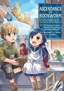 Ascendance of a Bookworm Vol. 3