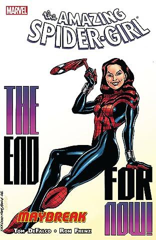 Amazing Spider-Girl Tome 5: Maybreak