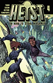Heist, Or How to Steal A Planet #4