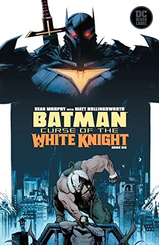 Batman: Curse of the White Knight (2019-) No.6