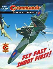 Commando #4537: Fly Fast Shoot First