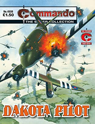 Commando #4538: Dakota Pilot