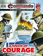 Commando #4546: A Touch Of Courage