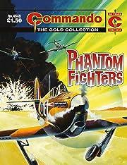Commando #4549: Phantom Fighters