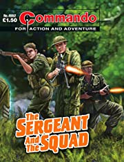Commando #4552: The Sergeant And The Squad
