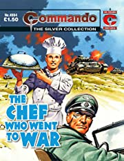 Commando #4554: The Chef Who Went To War