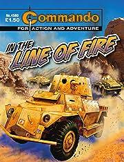 Commando #4560: In The Line Of Fire