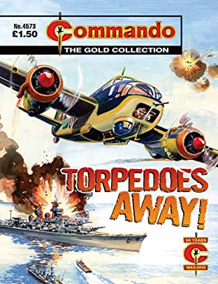 Commando #4573: Torpedoes Away!