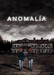Anomalía Vol. 1: Capítulo uno