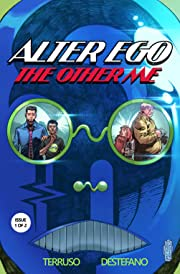 The Alter Ego Series Vol. 1: The Other Me, Issue 1