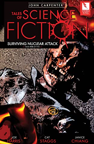 John Carpenter's Tales of Science Fiction: SURVIVING NUCLEAR ATTACK #5