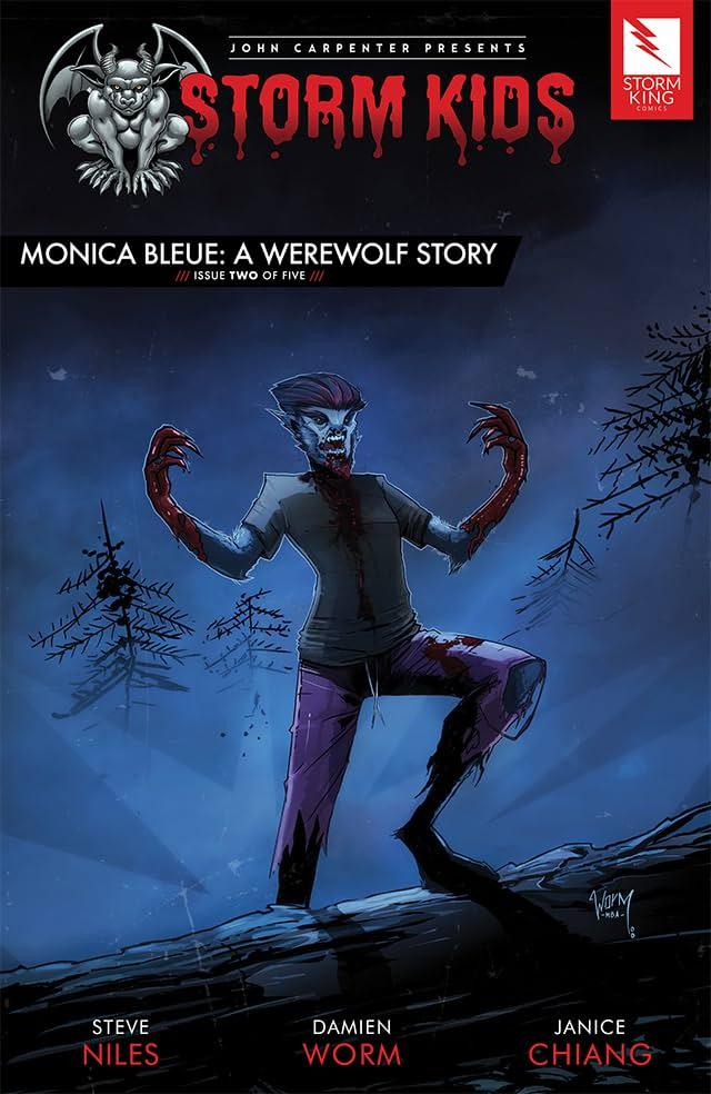 John Carpenter Presents Storm Kids: MONICA BLEUE: A WEREWOLF STORY #2