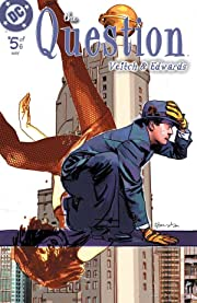 The Question (2005) #5 (of 6)