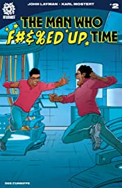 The Man Who Effed Up Time #2
