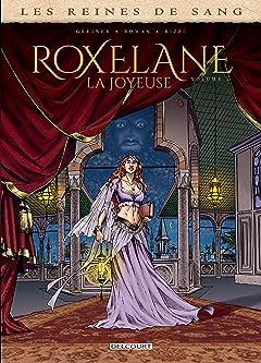 Les Reines de sang - Roxelane, la joyeuse Vol. 1