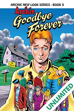 Archie New Look Series - Book 5: Archie Goodbye Forever