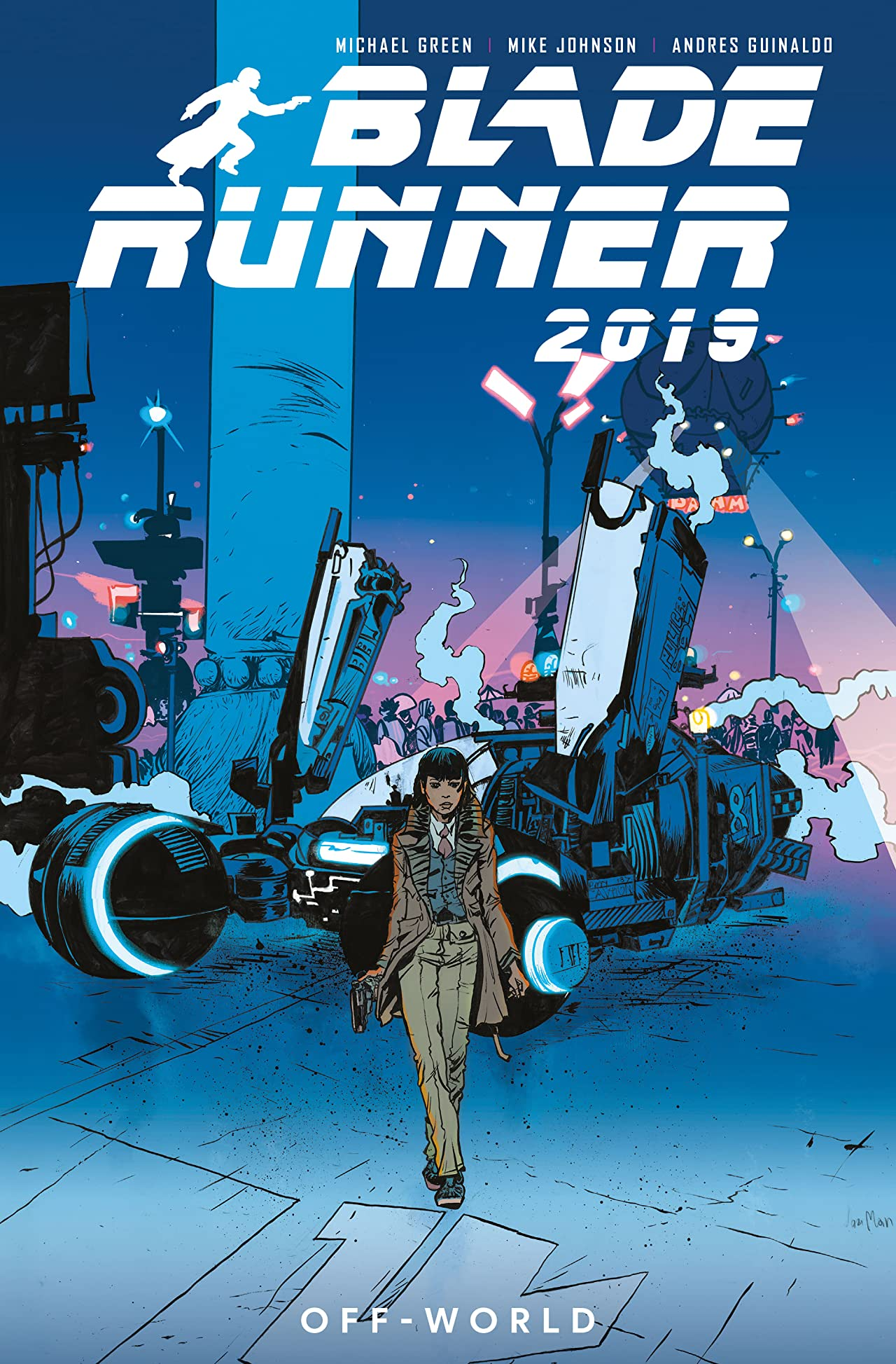 Blade Runner 2019 Tome 2: Off World