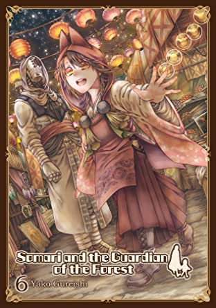 Somari and the Guardian of the Forest Vol. 6