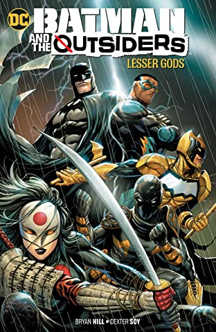 Batman and the Outsiders (2019-) Vol. 1: Lesser Gods