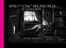Notes on a Case of Melancholia, or: A Little Death