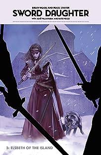 Sword Daughter Vol. 3: Elsbeth of the Island