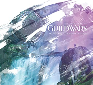 The Complete Art of Guild Wars: ArenaNet 20th Anniversary Edition