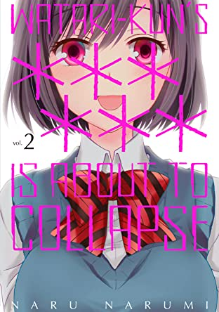 Watari-kun's ****** Is about to Collapse Tome 2