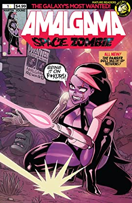Amalgama: Space Zombie: Galaxy's Most Wanted #1