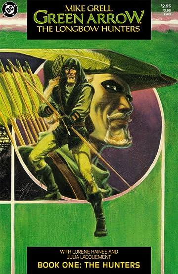 Green Arrow: The Longbow Hunters #1 (of 3)