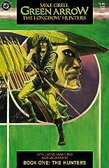 Green Arrow: The Longbow Hunters #1