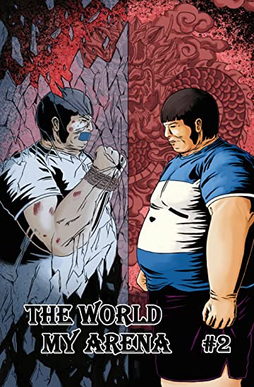 The World My Arena #2