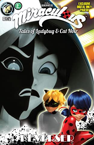 Miraculous: Tales of Ladybug and Cat Noir: Season Two No.19: Reverser