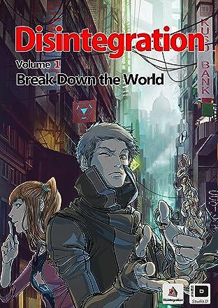 Disintegration #1