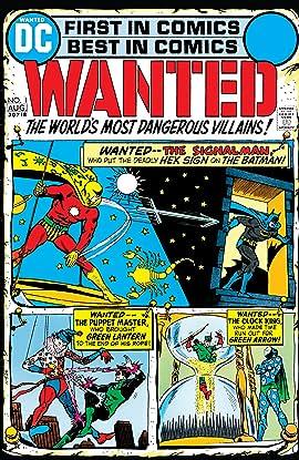 Wanted: The World's Most Dangerous Villains (1972-1973) #1