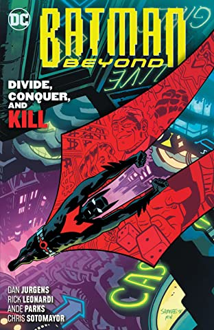 Batman Beyond (2016-) Tome 6: Divide, Conquer, and Kill