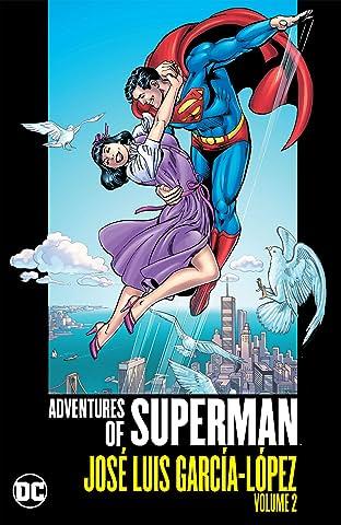 Adventures of Superman: Jose Luis Garcia-Lopez Tome 2