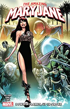 Amazing Mary Jane Vol. 1: Down In Flames, Up In Smoke